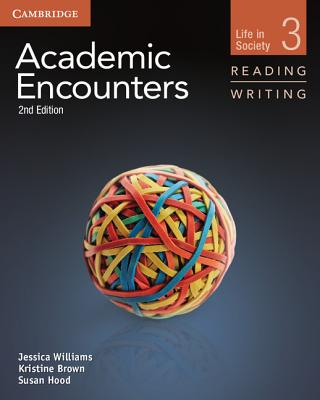9781107658325-Academic-Encounters-3-Life-in-Society---Reading-and-Writing-students-book