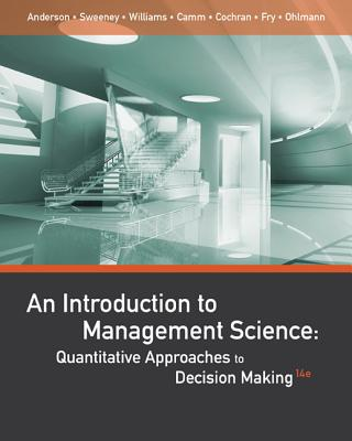 9781111823610-An-Introduction-to-Management-Science