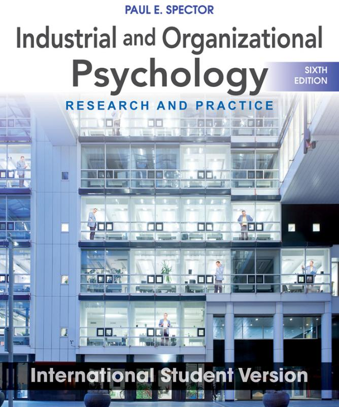 9781118092279-Industrial-and-Organizational-Psychology-Research-and-Practice-Sixth-Edition-International-Student-Version