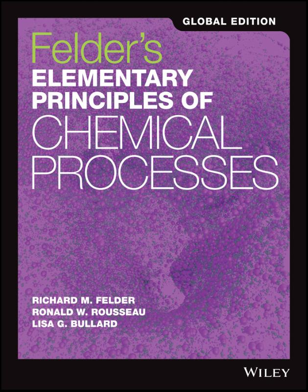 Elementary Principles of Chemical Processes International Student Version