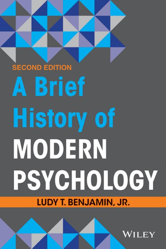 9781118206775-A-Brief-History-of-Modern-Psychology