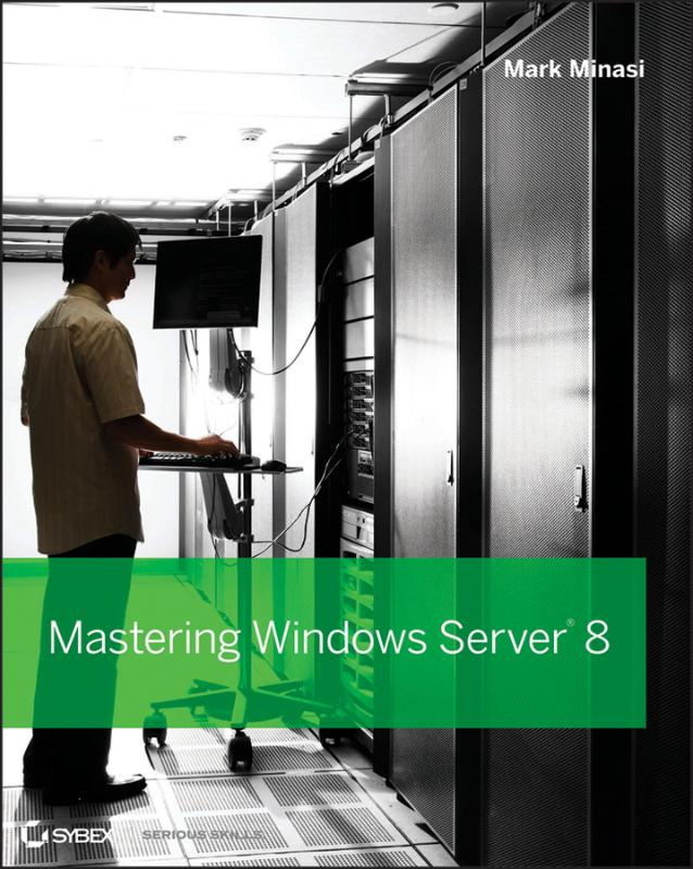 9781118289426-Mastering-Windows-Server-2012-R2