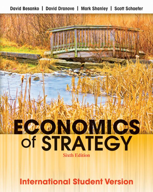 9781118319185-Economics-of-Strategy