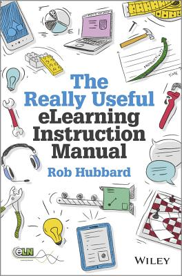 9781118375891-The-Really-Useful-eLearning-Instruction-Manual