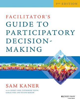 9781118404959-Facilitators-Guide-to-Participatory-Decision-Making