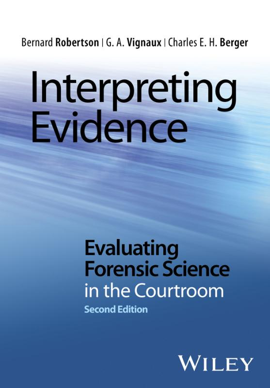 9781118492482-Interpreting-Evidence---Evaluating-Forensic-Science-in-the-Courtroom