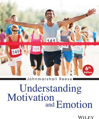 9781118517796-Understanding-Motivation-and-Emotion