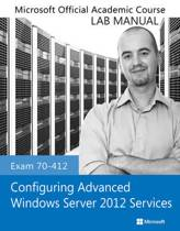 9781118550847-Exam-70-412-Configuring-Advanced-Windows-Server-2012-Services-Lab-Manual