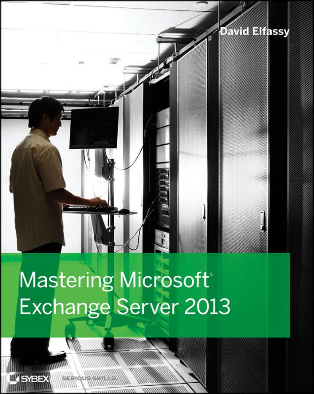 9781118556832-Mastering-Microsoft-Exchange-Server-2013