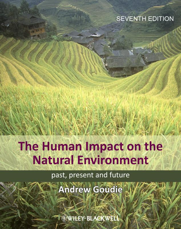 9781118576588-The-Human-Impact-on-the-Natural-Environment---Past-Present-and-Future-7E