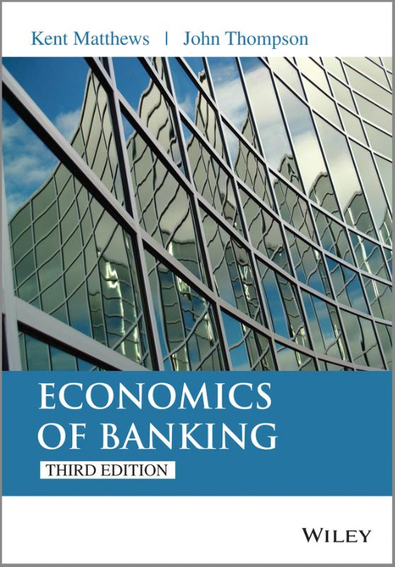 9781118639207-The-Economics-of-Banking