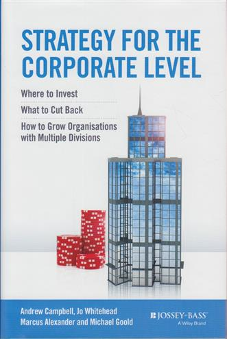 9781118818374-Strategy-for-the-Corporate-Level