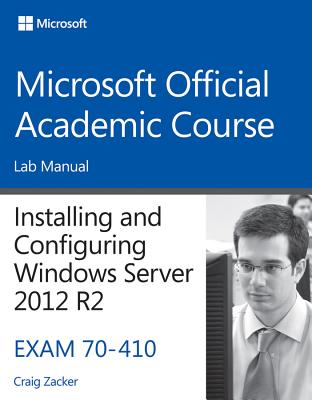 9781118882290-70-410-Installing--Configuring-Windows-Server-2012-R2-Lab-Manual