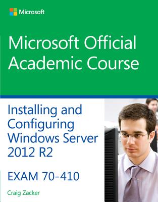 9781118882313-70-410-Installing--Configuring-Windows-Server-2012-R2
