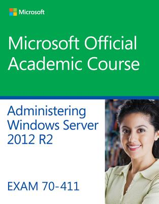 9781118882832-70-411-Administering-Windows-Server-2012-R2