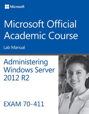 9781118882917-70-411-Administering-Windows-Server-2012-R2-Lab-Manual