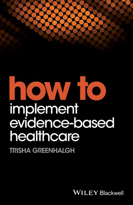 9781119238522-How-to-Implement-Evidence-Based-Healthcare