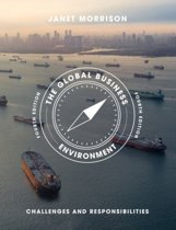The Global Business Environment: Challenges and Responsibilities