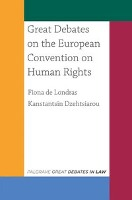 9781137607317-Great-Debates-on-the-European-Convention-on-Human-Rights