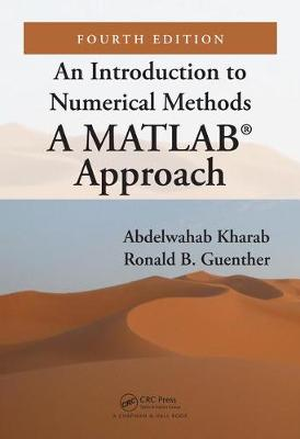 An Introduction to Numerical Methods: A MATLAB (R) Approach
