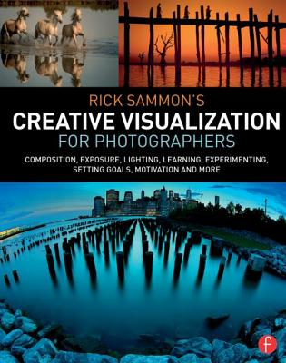 9781138807358-Rick-Sammons-Creative-Visualization-for-Photographers