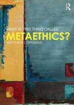 9781138827622-What-is-this-thing-called-Metaethics