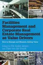 9781138907188-Facilities-Management-and-Corporate-Real-Estate-Management-as-Value-Drivers