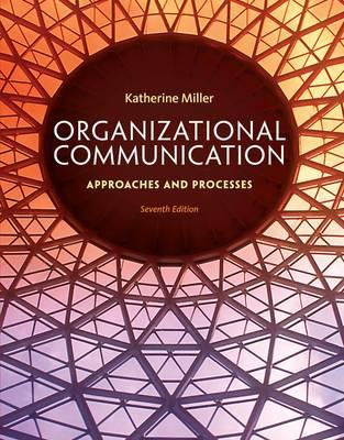 9781285164205-Organizational-Communication