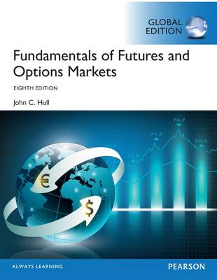 9781292155036-Fundamentals-of-Futures-and-Options-Markets