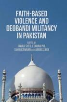 9781349949656-Faith-Based-Violence-and-Deobandi-Militancy-in-Pakistan