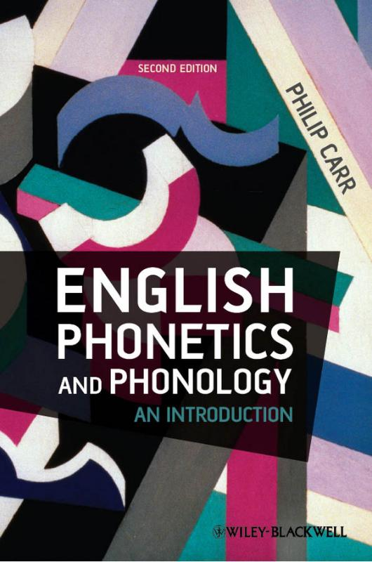 9781405134545-English-Phonetics-and-Phonology