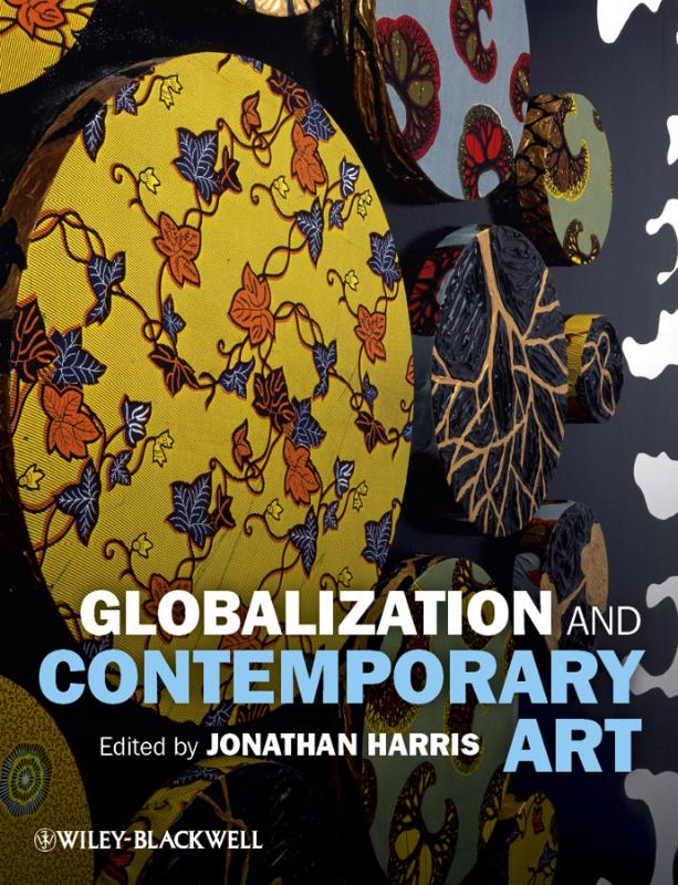 9781405179508-Globalization-And-Contemporary-Art