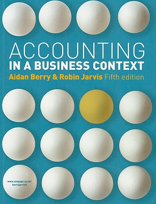 9781408030479-Accounting-In-A-Business-Context