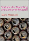 9781412911221-Statistics-for-Marketing-and-Consumer-Research