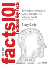 9781420043129-Studyguide-for-Introduction-to-Nutrition-and-Metabolism-by-Bender-David-A.