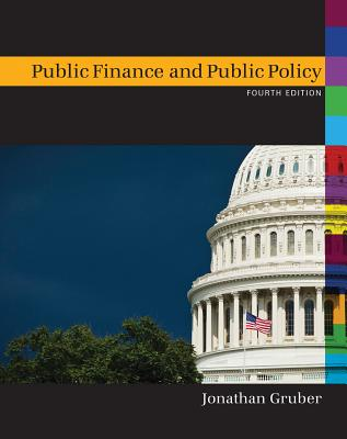 9781429278454-Public-Finance-and-Public-Policy