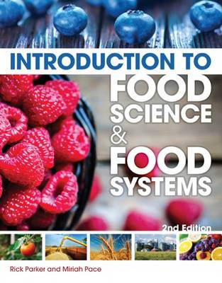 Introduction To Food Science & Food Systems 2E