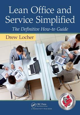 9781439820315-Lean-Office-and-Service-Simplified