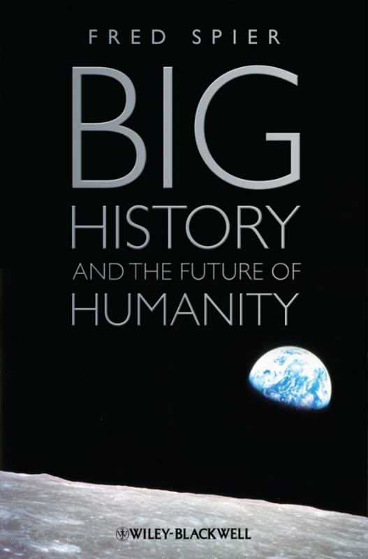 9781444334210-Big-History-and-the-Future-of-Humanity