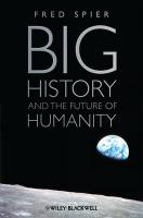 9781444339437-Big-History-and-the-Future-of-Humanity