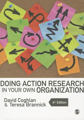 9781446272572-Doing-Action-Research-in-Your-Own-Organization