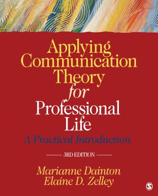 9781452276540-Applying-Communication-Theory-for-Professional-Life