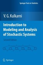 Introduction to Modeling and Analysis of Stochastic Systems