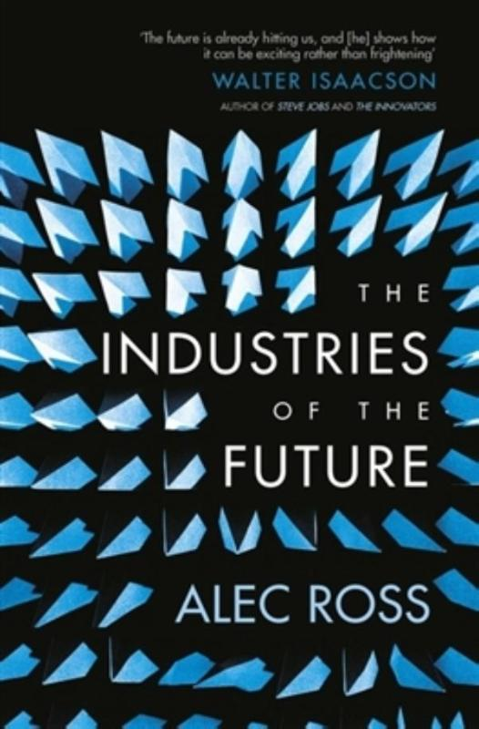 9781471135262-Industries-of-the-Future