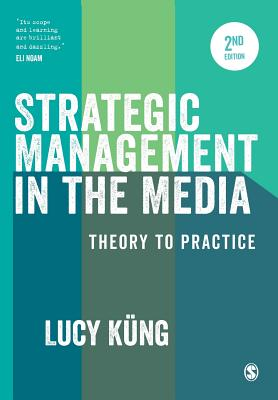 9781473929500-Strategic-Management-in-the-Media