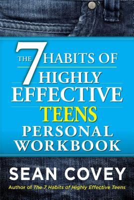 9781476764689-The-7-Habits-of-Highly-Effective-Teens-Personal-Workbook