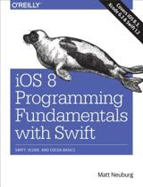 9781491908907-iOS-8-Programming-Fundamentals-with-Swift