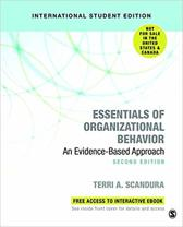 Essentials of Organizational Behavior (International Student Edition): An Evidence-Based Approach