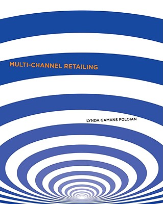 9781563676307-Multi-Channel-Retailing