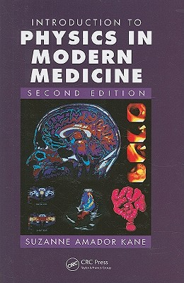 9781584889434-e-Study-Guide-for-Introduction-to-Physics-in-Modern-Medicine-by-Suzanne-Amador-Kane-ISBN-9781584889434